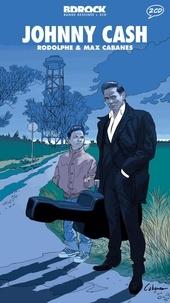 Max Cabanes et  Rodolphe - Johnny Cash. 2 CD audio