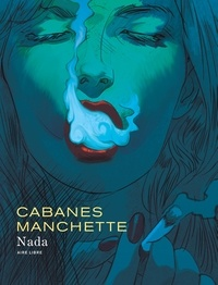 Max Cabanes et Jean-Patrick Manchette - Nada.
