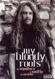 Max Cavalera et Joel McIver - My Bloody Roots - De Sepultura à Soulfly et au-delà.