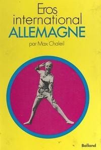 Max Chaleil et  Aubry - L'Allemagne.