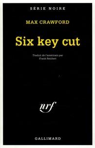 Max Crawford - Six key cut.
