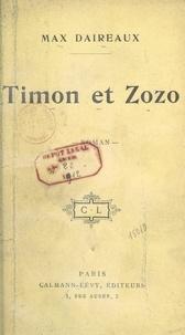 Max Daireaux - Timon et Zozo.