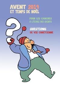 Max de Longchamp - Avent et temps de Noël pour les cancres à l´école des saints - Questions de vie chrétienne.