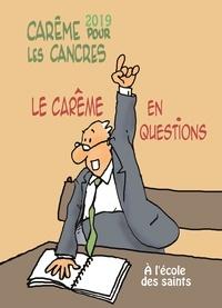Max de Longchamp - Carême pour les cancres à l'école des saints - Le carême en questions.