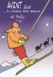Max de Longchamp - L'Avent et le temps de Noël à l'école des saints.