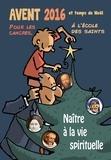 Max de Longchamp - L'Avent et le temps de Noël à l'école des saints - Naître à la vie spirituelle.