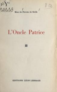 Max de Persin de Seilh - L'oncle Patrice.