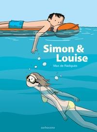 Max de Radiguès - Simon & Louise.
