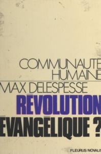 Max Delespesse - Révolution évangélique ?.