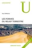 Max Derruau - Les formes du relief terrestre - Notions de géomorphologie.