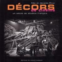 Max Douy et Jacques Douy - Décors de cinéma - Un siècle de studios français.
