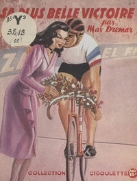 Max Drémar - Sa plus belle victoire....