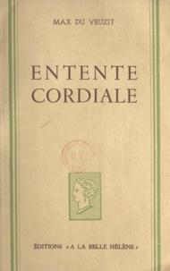 Max Du Veuzit - Entente cordiale.