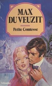 Max Du Veuzit - La petite comtesse.