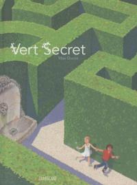 Max Ducos - Vert Secret.