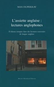 Max Duperray - L'assiette anglaise, lectures anglophones - A bâtons rompus dans des lectures-souvenirs de la langue anglaise.