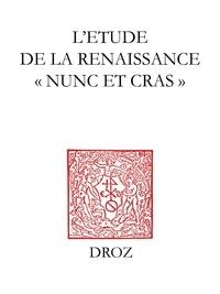 Max Engamarre et Marie-Madeleine Fragonard - L'étude de la Renaissance - Nunc et cras.