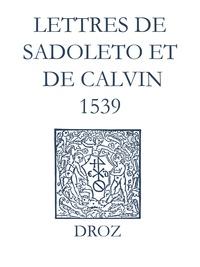 Max Engammare et Laurence Vial-Bergon - Recueil des opuscules 1566. Lettres de Sadoleto et de Calvin (1539).