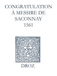 Max Engammare et Laurence Vial-Bergon - Recueil des opuscules 1566. Congratulation à Messire de Saconnay (1561).