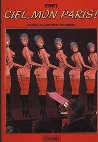 Max Ernst - Ciel, mon Paris !.