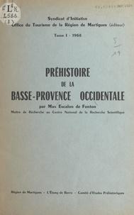 Max Escalon de Fonton - Préhistoire de la Basse-Provence occidentale (1).