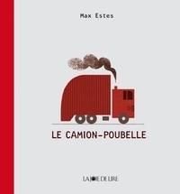 Max Estes - Le camion-poubelle.