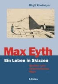 Max Eyth. Ein Leben in Skizzen - Studien zum zeichnerischen Werk.