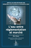 Max Falque - L'eau entre réglementation et marché.
