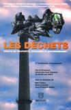 Max Falque et Olivier Arnold - Les déchets - Droits de propriété, économie et environnement.