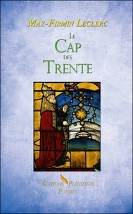 Max-Firmin Leclerc - Le Cap des Trente.