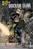 Max Fiumara et Jeff Lemire - Black Hammer présente : Doctor Star & le Royaume des Lendemain Perdus.