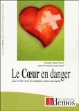 Max Fleury - Le coeur en danger.