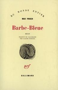 Max Frisch - Barbe-Bleue - Récit.