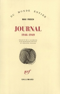 Max Frisch - Journal 1946-1949.