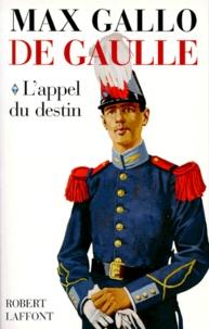 De Gaulle - Tome 1, LAppel du Destin.pdf