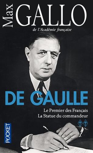 Max Gallo - De Gaulle - Tome 2, Le Premier des Français, suivi de La Statue du commandeur.