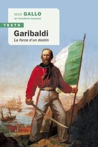 Histoiresdenlire.be Garibaldi - La force d'un destin Image