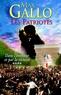 Max Gallo - Les Patriotes, tome 4 - Dans l'honneur et par la victoire.