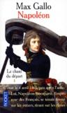 Max Gallo - Napoléon Tome 1 : Le chant du départ.