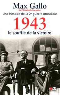 Téléchargements gratuits ebook from pdf Une histoire de la Deuxième Guerre mondiale  - Tome 4, 1943, le souffle de la victoire iBook PDB RTF in French