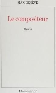 Max Genève - Le compositeur.
