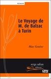 Max Genève - Le Voyage de M. de Balzac à Turin.