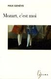 Max Genève - Mozart, c'est moi.