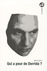 Max Genève - Qui a peur de Derrida ?.