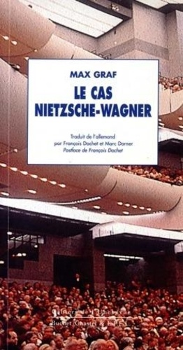 Max Graf - Le cas nietzsche wagner.