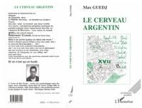 Max Guedj - Le cerveau argentin.