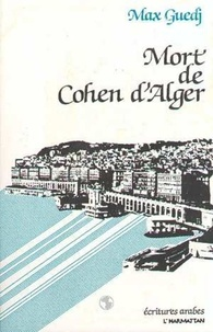 Max Guedj - Mort de cohen d'alger.