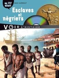 Max Guérout - Esclaves et négriers. 1 DVD