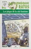 Max Heigy - Les pièges de la cité fantôme.