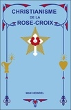 Max Heindel - Christianisme de la Rose-Croix.
